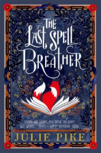 The Last Spell Breather Book Cover Julie Pike