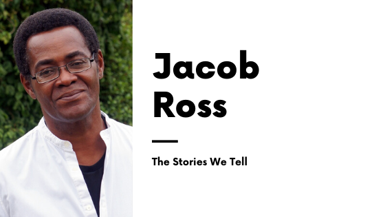 Jacob Ross - The Stories We Tell